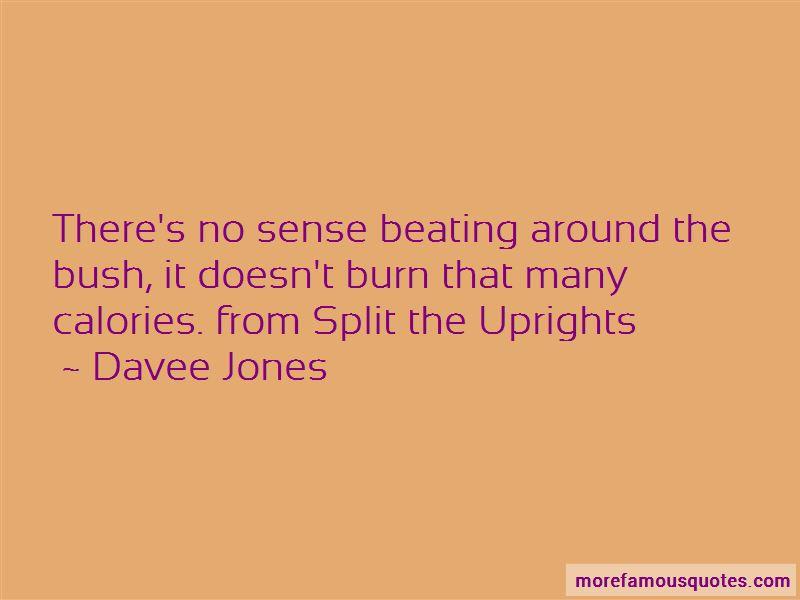Davee Jones Quotes