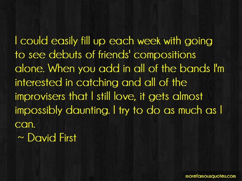 David First Quotes Pictures 3