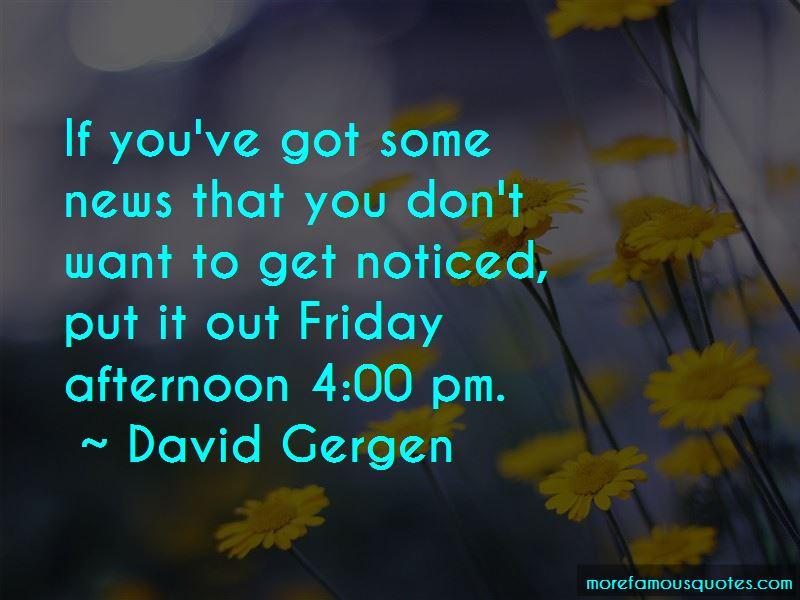 David Gergen Quotes Pictures 4