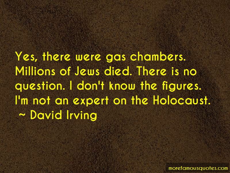 David Irving Quotes Pictures 3