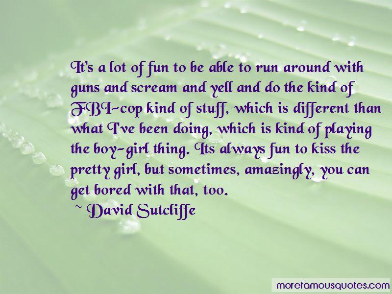 David Sutcliffe Quotes Pictures 4