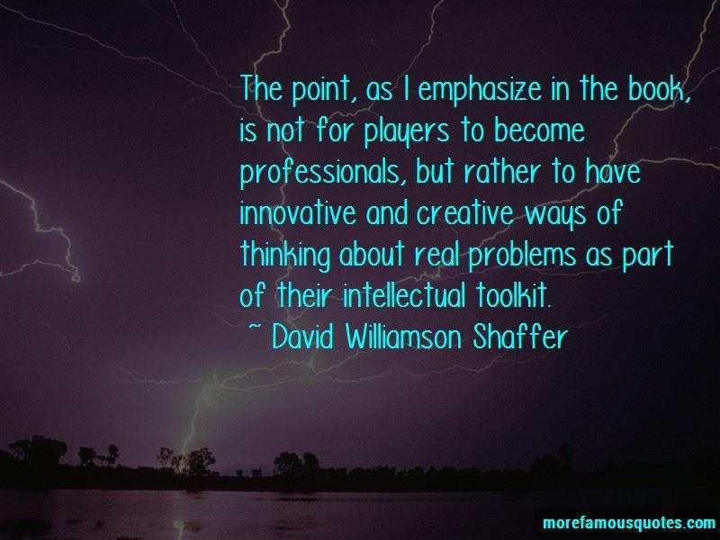 David Williamson Shaffer Quotes