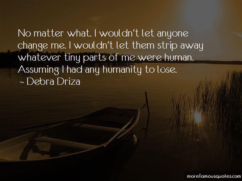 Debra Driza Quotes Pictures 2