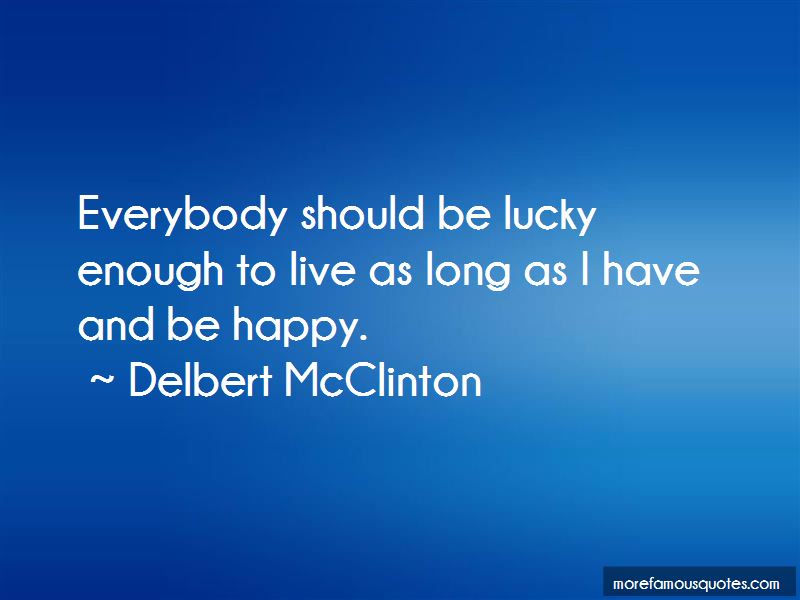 Delbert McClinton Quotes Pictures 2