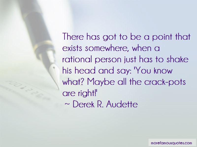 Derek R. Audette Quotes Pictures 4