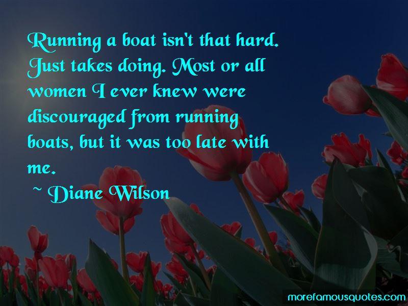 Diane Wilson Quotes Pictures 2