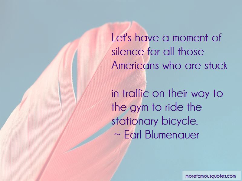 Earl Blumenauer Quotes Pictures 3