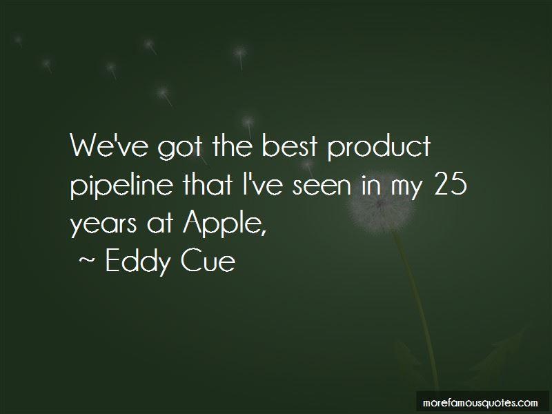 Eddy Cue Quotes
