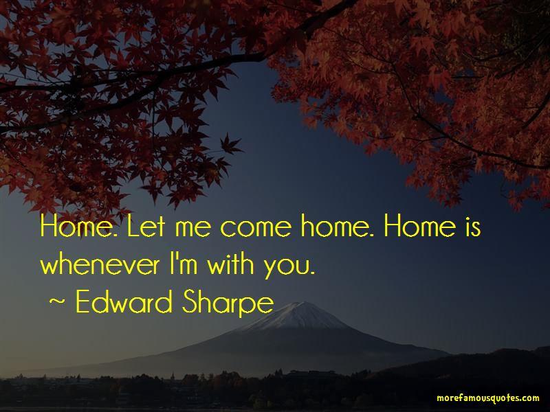 Edward Sharpe Quotes