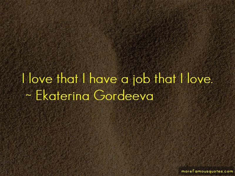Ekaterina Gordeeva Quotes Pictures 3