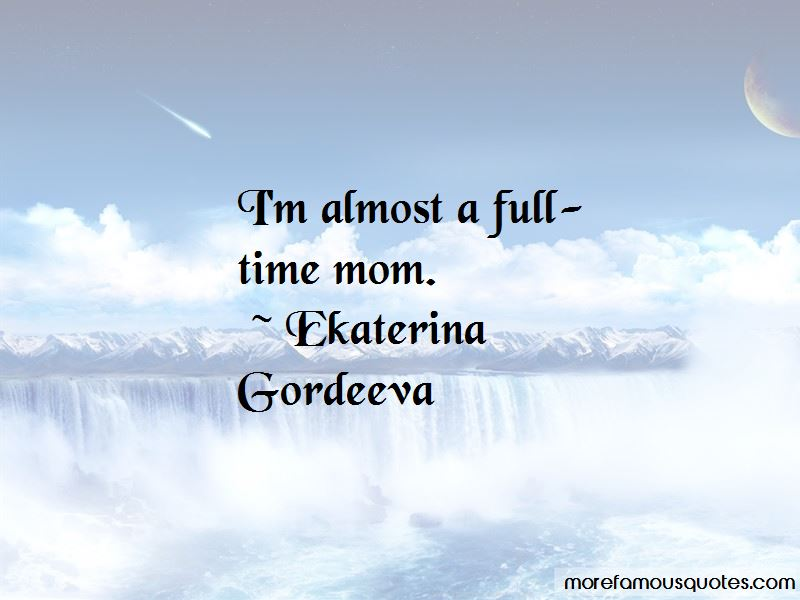 Ekaterina Gordeeva Quotes Pictures 4