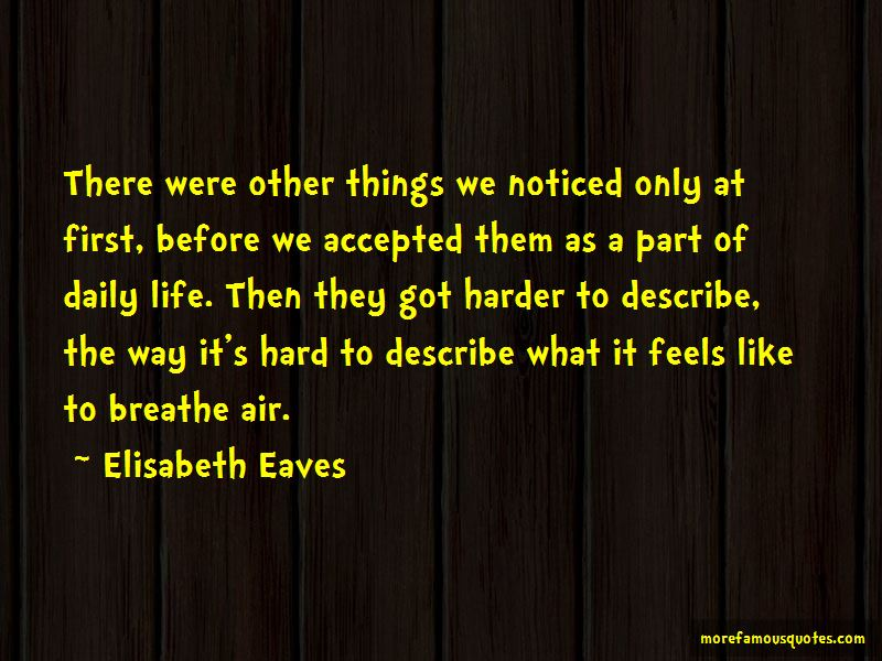 Elisabeth Eaves Quotes Pictures 2
