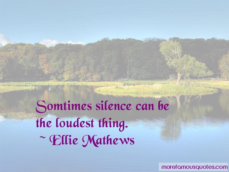 Ellie Mathews Quotes