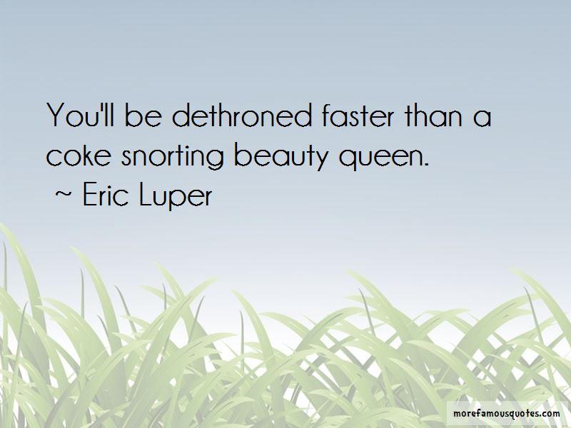 Eric Luper Quotes