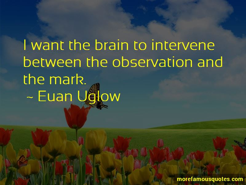 Euan Uglow Quotes Pictures 3