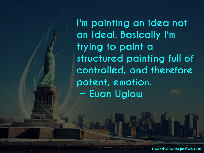 Euan Uglow Quotes Pictures 4