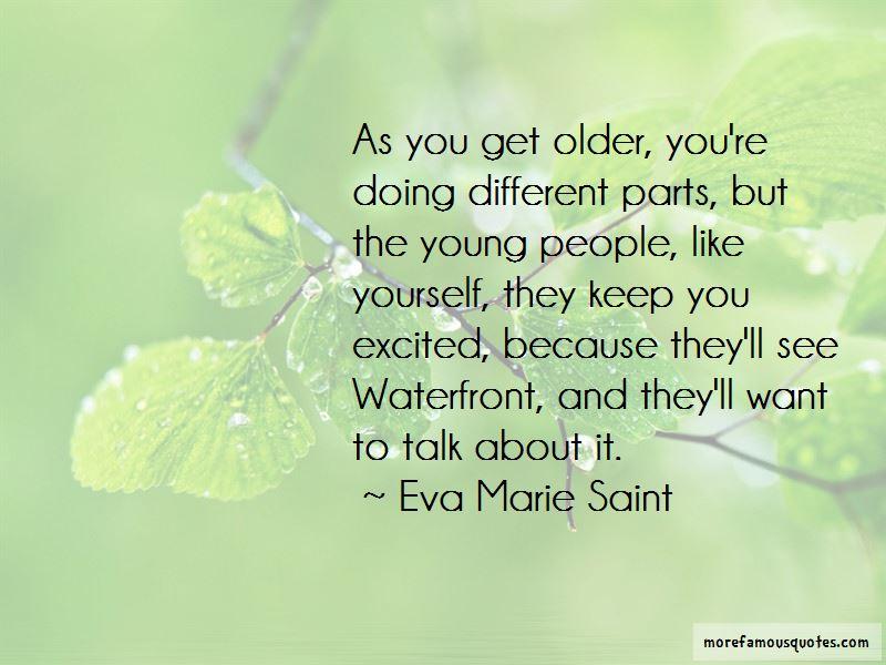 Eva Marie Saint Quotes Pictures 3