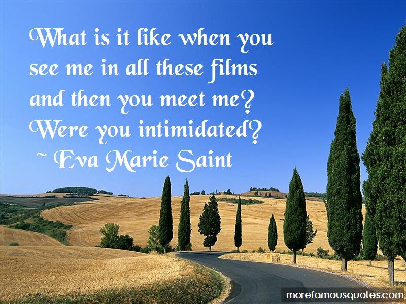 Eva Marie Saint Quotes Pictures 4