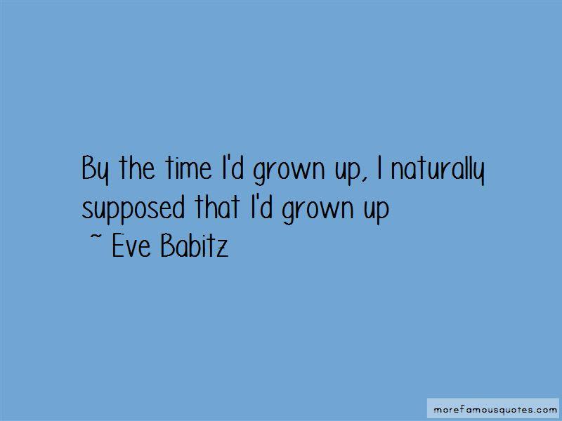 Eve Babitz Quotes Pictures 4