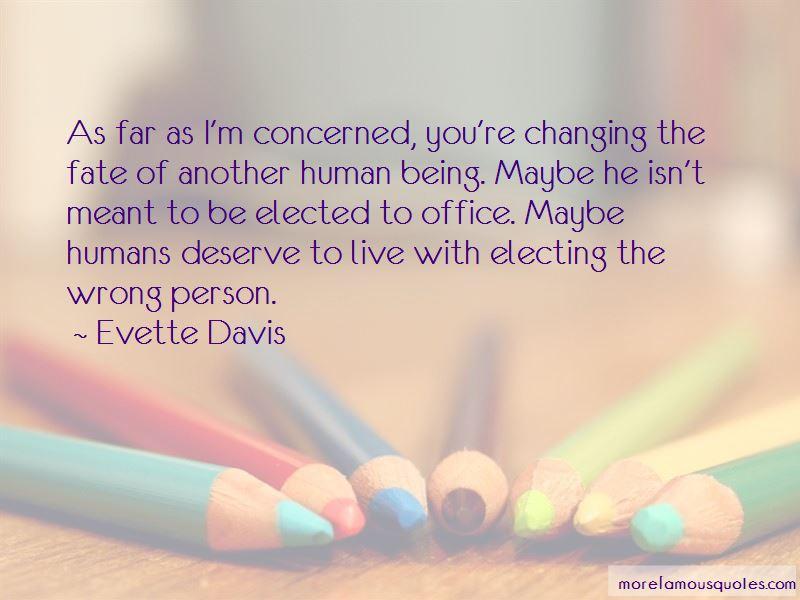 Evette Davis Quotes