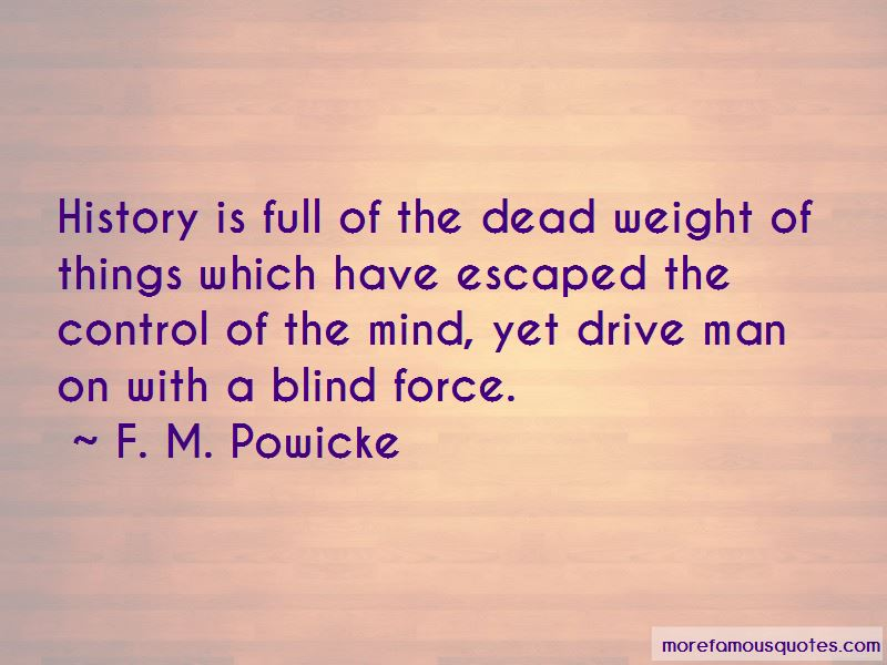 F. M. Powicke Quotes Pictures 4