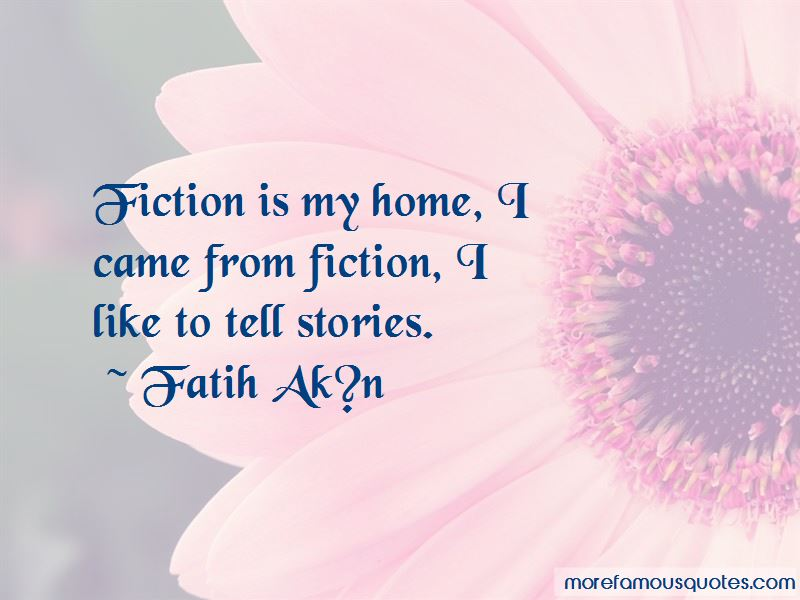 Fatih Ak?n Quotes Pictures 3