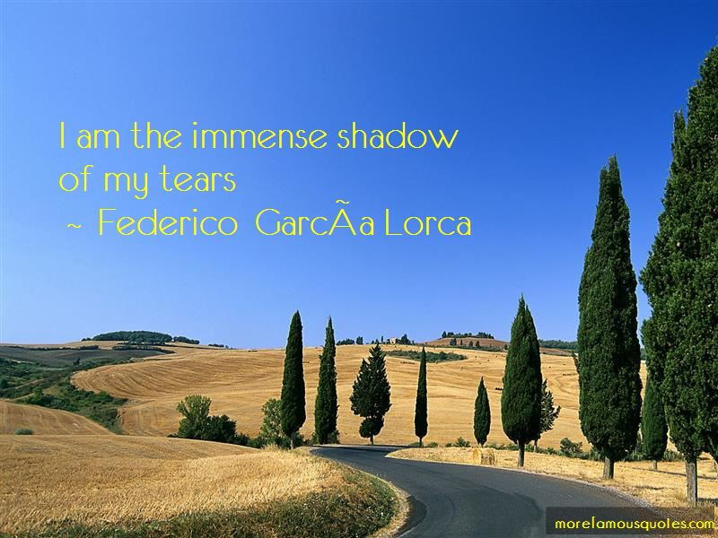 Federico-Garcia-Lorca Quotes Pictures 2