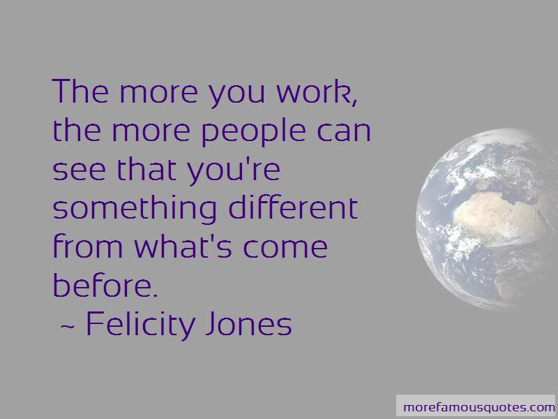 Felicity Jones Quotes Pictures 2
