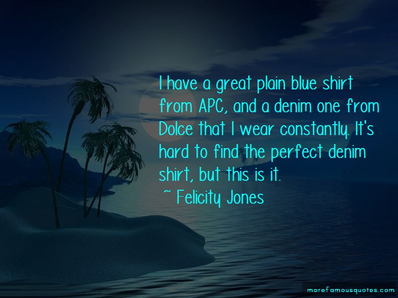Felicity Jones Quotes Pictures 4