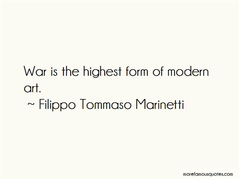 Filippo Tommaso Marinetti Quotes Pictures 4