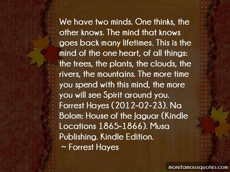 Forrest Hayes Quotes
