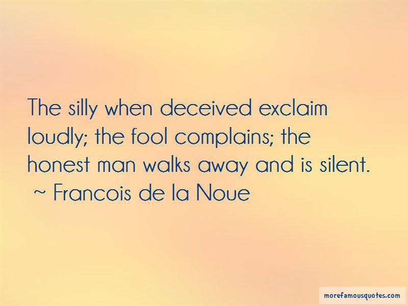 Francois De La Noue Quotes