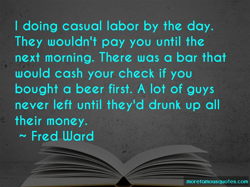 Fred Ward Quotes Pictures 3