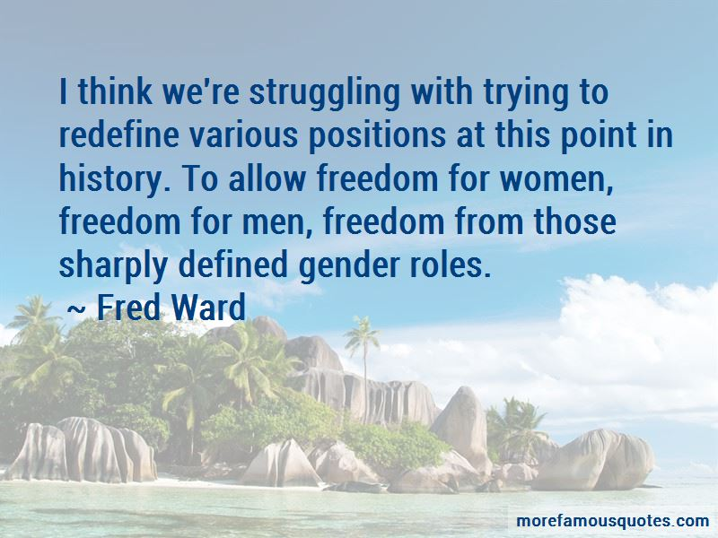 Fred Ward Quotes Pictures 4