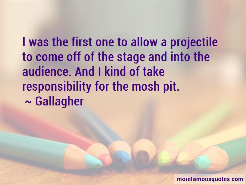 Gallagher Quotes