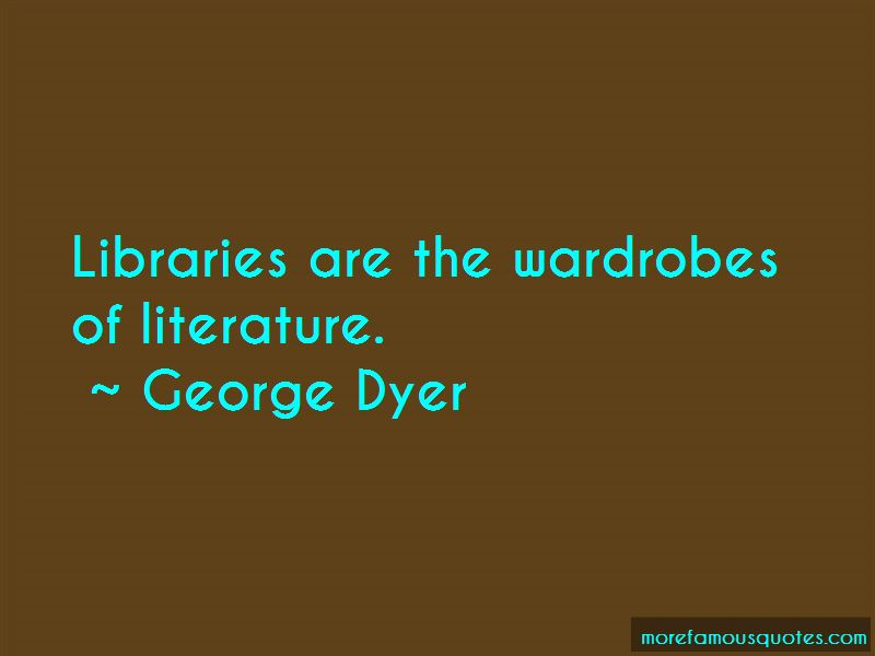 George Dyer Quotes