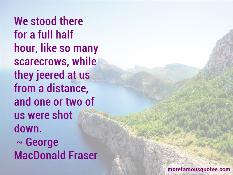 George MacDonald Fraser Quotes Pictures 3
