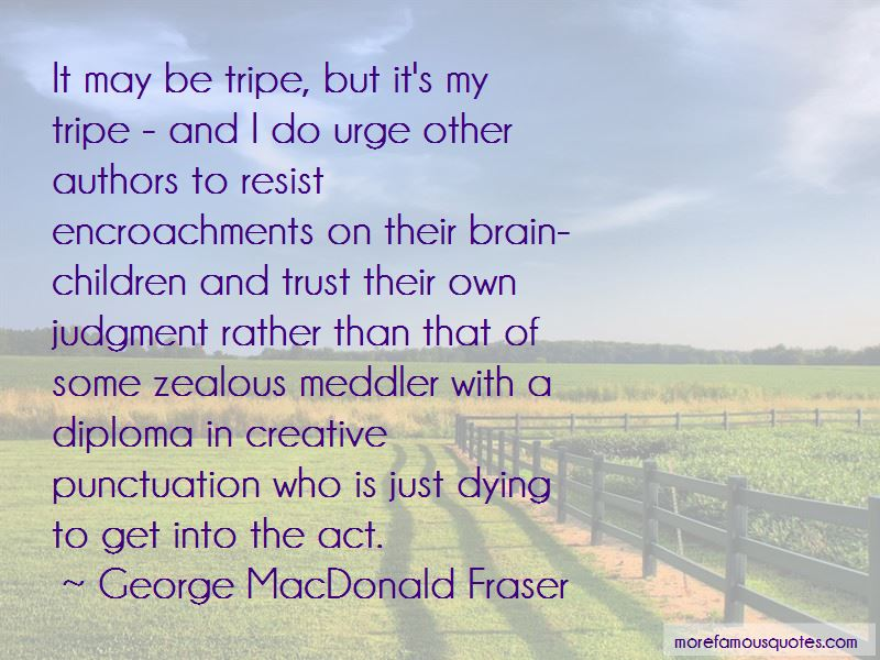 George MacDonald Fraser Quotes