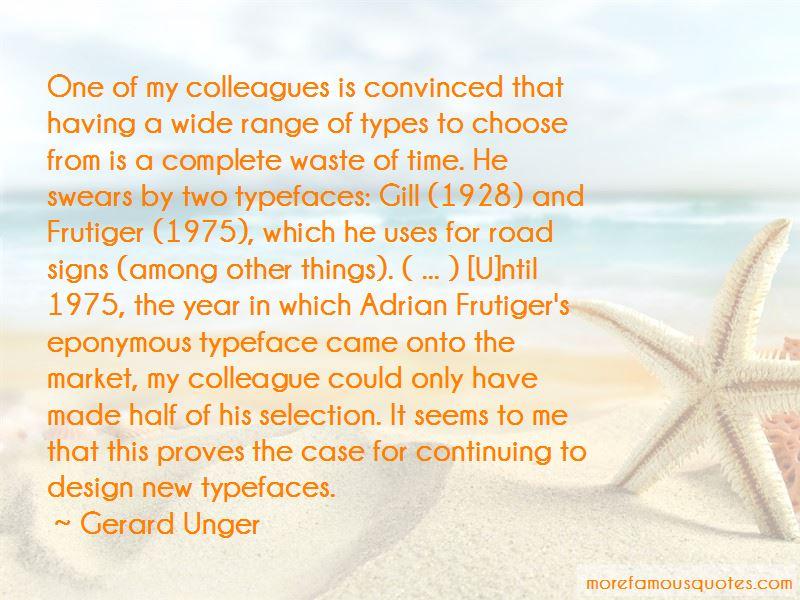 Gerard Unger Quotes