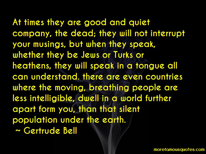 Gertrude Bell Quotes Pictures 4
