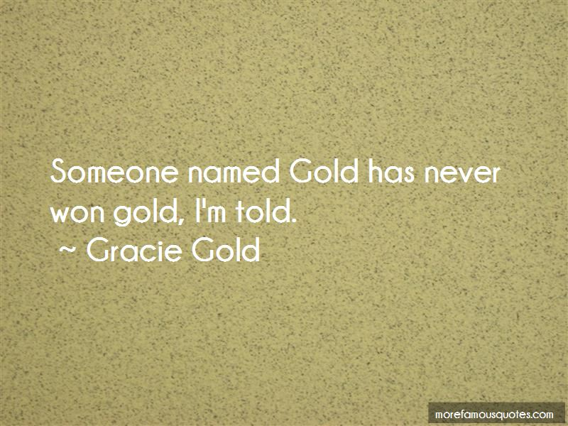 Gracie Gold Quotes Pictures 4