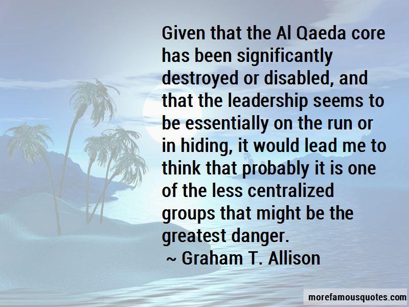 Graham T. Allison Quotes Pictures 4