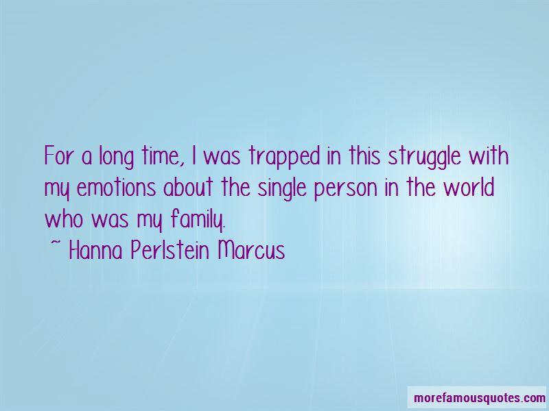 Hanna Perlstein Marcus Quotes