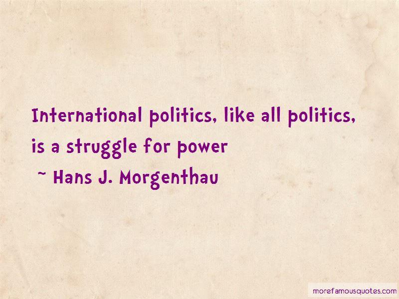 Hans J. Morgenthau Quotes Pictures 4