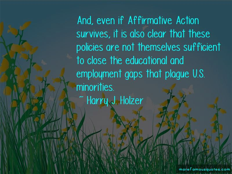 Harry J. Holzer Quotes