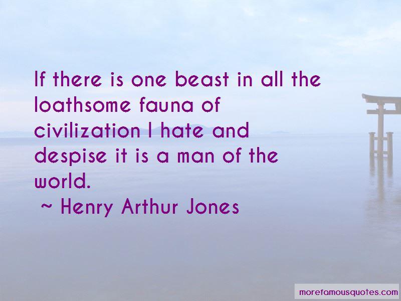 Henry Arthur Jones Quotes Pictures 3