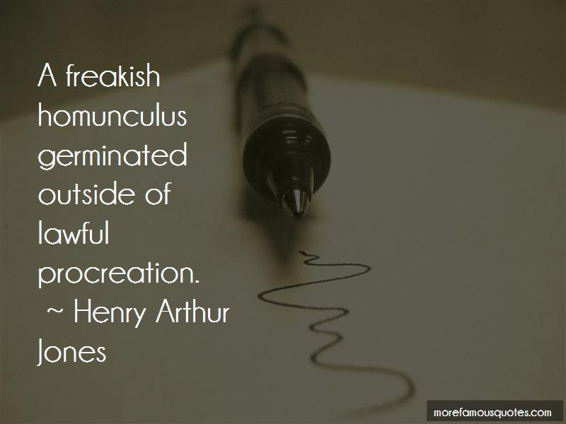 Henry Arthur Jones Quotes Pictures 4
