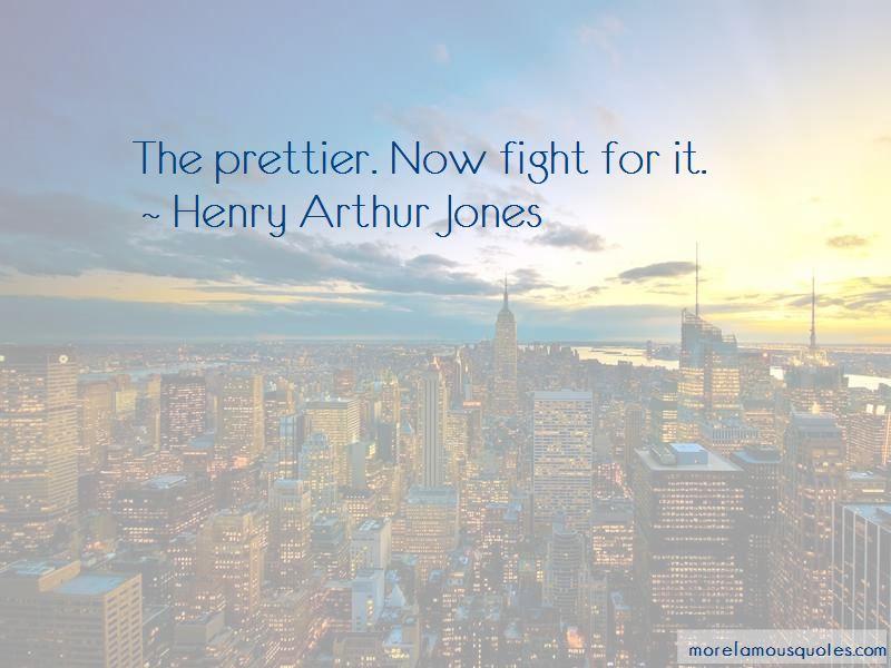 Henry Arthur Jones Quotes