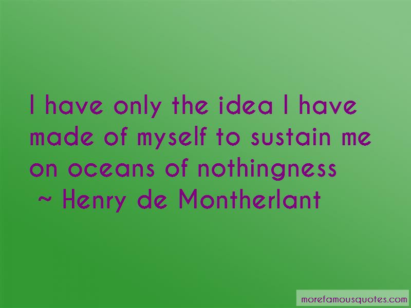 Henry De Montherlant Quotes Pictures 3