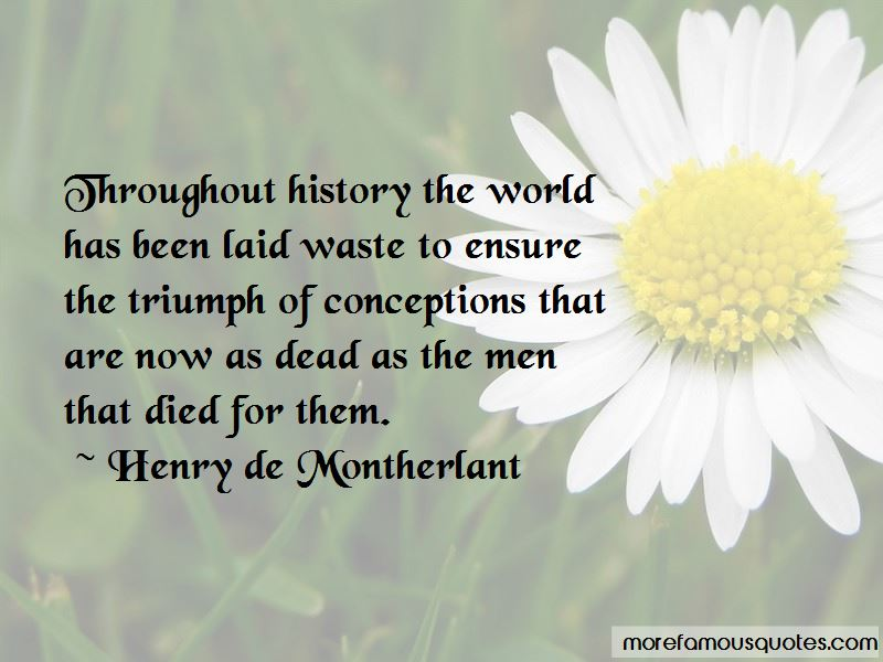 Henry De Montherlant Quotes Pictures 4